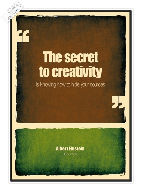 The Secret To Creativity Quote