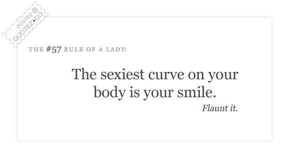 The Sexiest Curve On Your Body Is Your Smile Quote