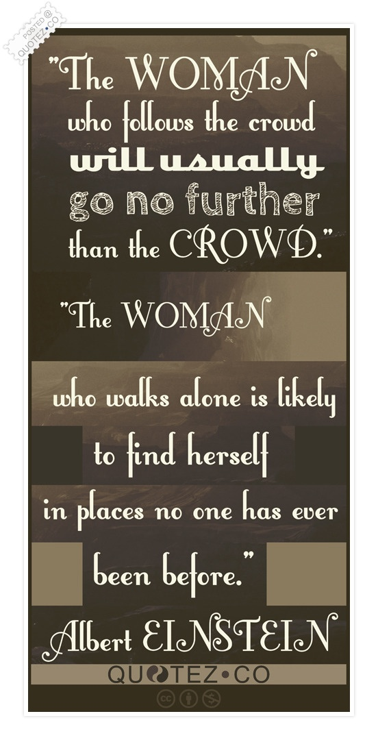 The Woman Who Walks Alone Quote