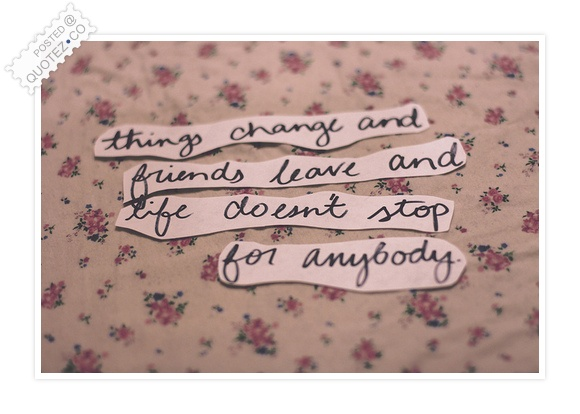 Things Change Quote