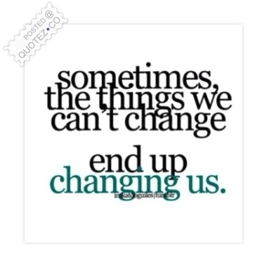 End Quotes Stunning Things End Up Changing Us Wisdom Quote « Quotez○Co