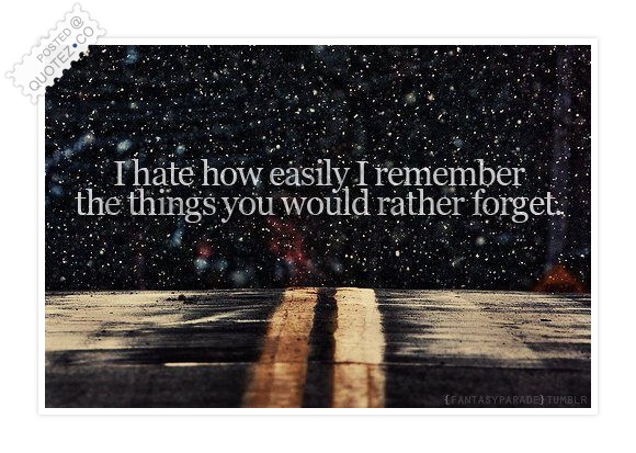 Things You'd Rather Forget Quote
