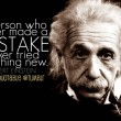 A Person Who Never Made A Mistake Quote