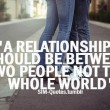 A Relationship Should Be Quote