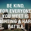 Always Be Kind Quote