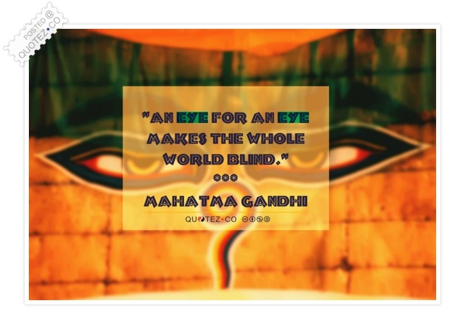 An Eye For An Eye Quote