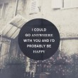 Anywhere With You Quote