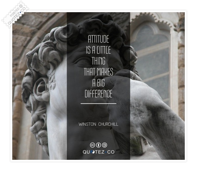 Attitude Makes A Big Difference Quote