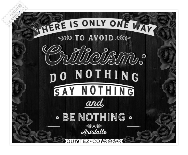 One Way to Avoid Criticism Quote