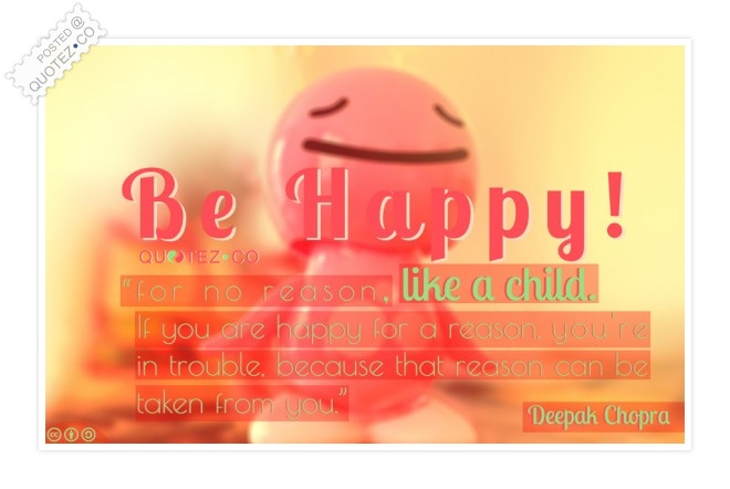 Be Happy Like A Child Quote
