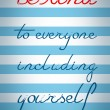 Be Kind To Yourself Quote