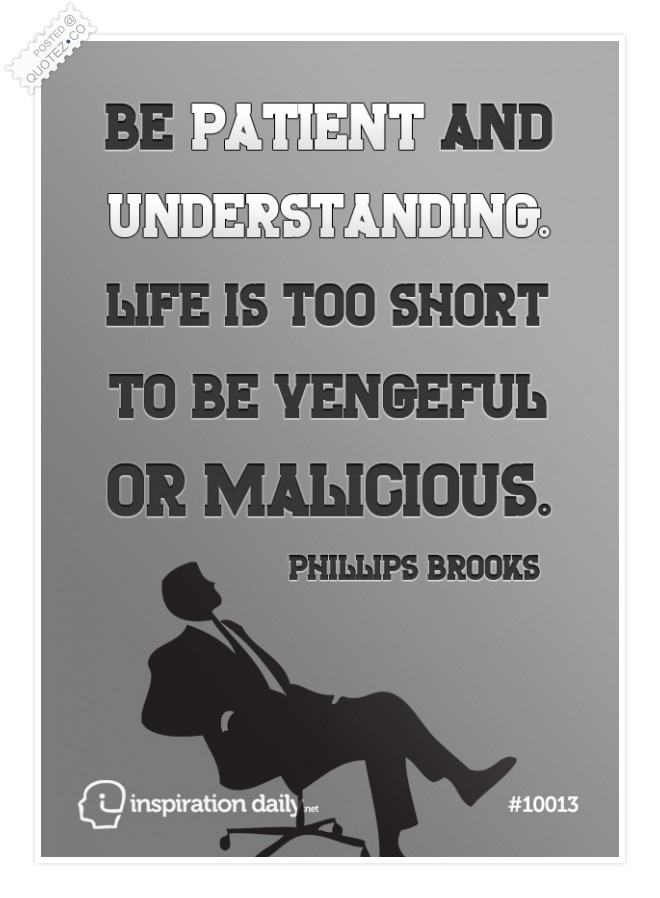 Be Patient And Understanding Quote