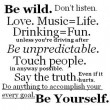 Be Wild Be Yourself Quote