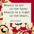 Beauty Is Not In The Face Quote
