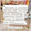 Believe In Yourself And All That You Are Quote