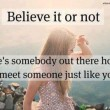 Believe It Or Not Quote