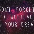 Belive In Your Dream Quote