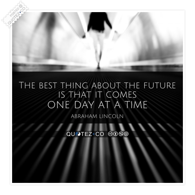 Best Thing About The Future Quote