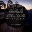 Circumstances Quote