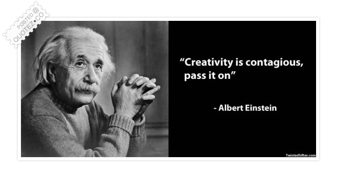 Creativity Is Contagious Quote