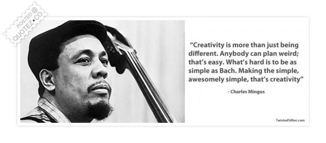 Creativity Is More Than Just Being Different Quote