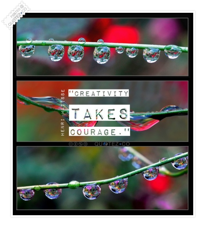 Creativity Takes Courage Quote