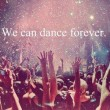 Dance Forever Quote