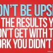Don't Be Upset Quote