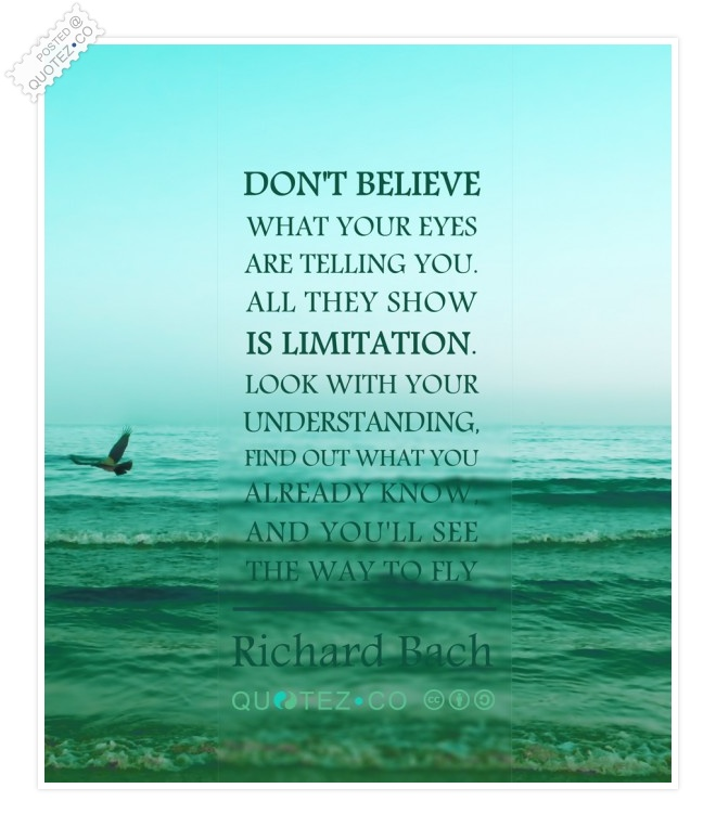 Don't Believe Quote