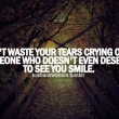 Don't Waste Your Tears Quote