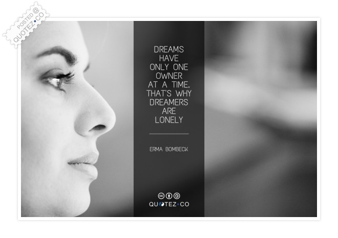 Dreamers Are Lonely Quote