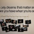 Dreams That Matter Quote