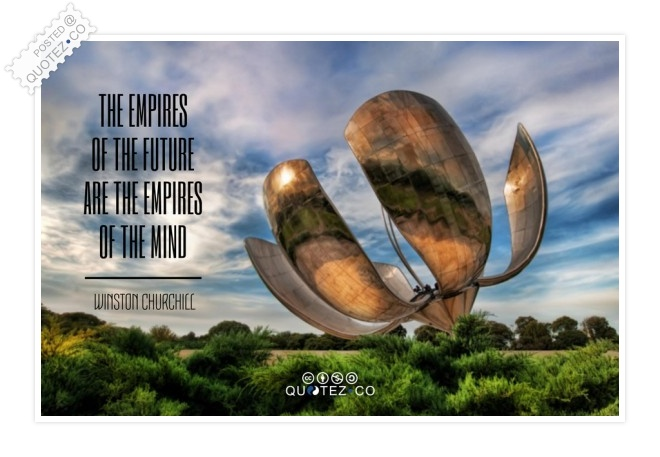 Empires Of The Mind Quote