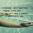 Everybody Wants Happiness Quote
