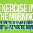 Exercise In The Morning Quote
