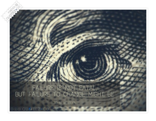 Failure Is Not Fatal Quote