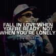 Fall In Love When You're Ready Quote