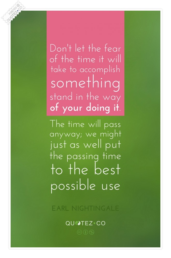 Fear Of The Time Quote