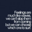 Feelings Are Much Like Waves Quote