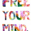 Free Your Mind Quote