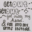 Get Outta My Head Quote