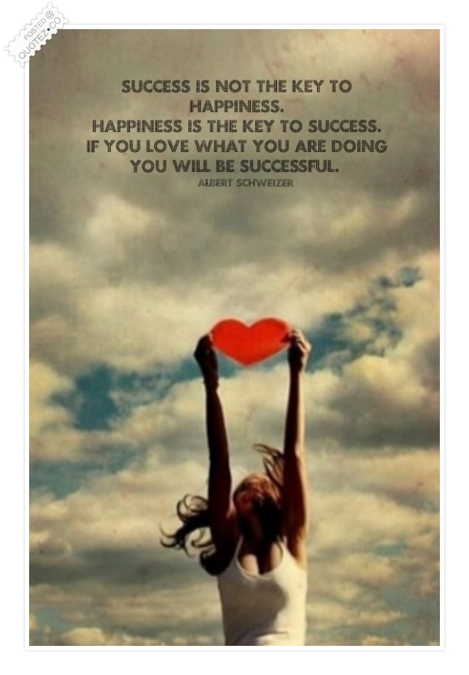Happiness Is The Key To Success Quote