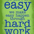 Hard Work & Learning Quote