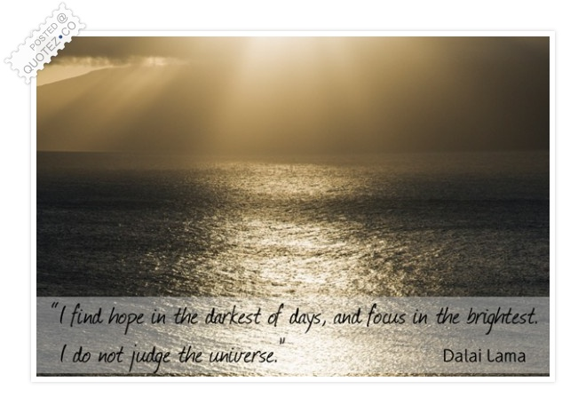 I Find Hope In The Darkest Of Days Quote