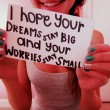 I Hope Your Dreams Stay Big Quote