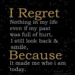 I Regret Nothing In My Life Quote