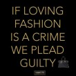 If Loving Fashion Quote