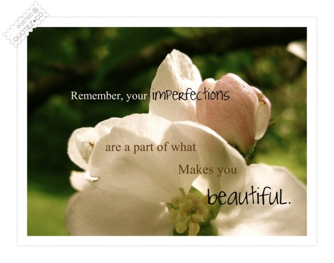 Imperfections Quote