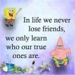 In Life We Never Lose Quote