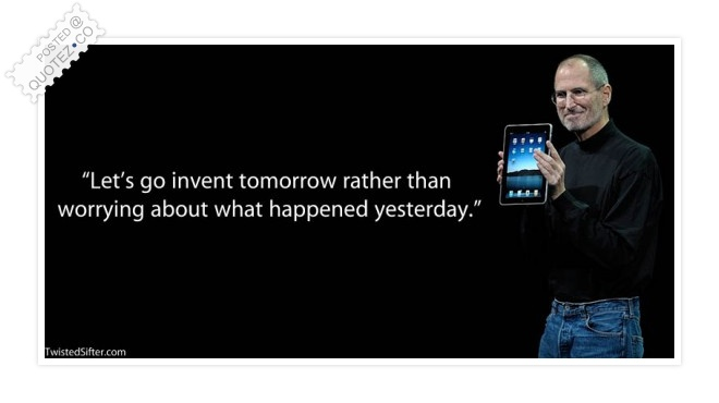 Invent Tomorrow Quote